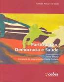 Participação, Democracia e Saúde