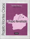 Projeto Montes Claros – a utopia revisitada