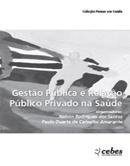 Gestão Pública e Relação Público Privado na Saúde
