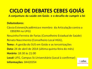 Cebes Goiás realiza ciclo de debates sobre os serviços de saúde no Estado