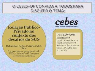 Núcleo Cebes DF debate relação público-privado no SUS