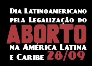 Ato pela legalização do aborto acontece dia 28, domingo