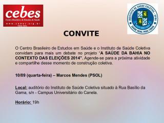 Debate com Marcos Mendes amanhã, em Salvador