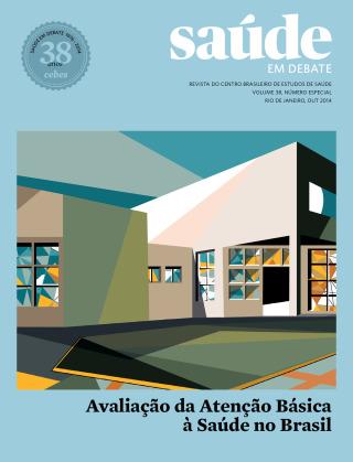 Revista Saúde em Debate v. 38 nº especial : : Avaliação da Atenção Básica à Saúde no Brasil
