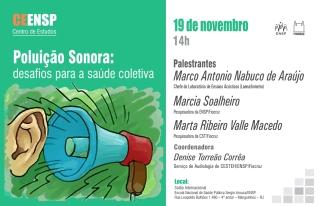 Novo CEENSP discute poluição sonora e saúde coletiva