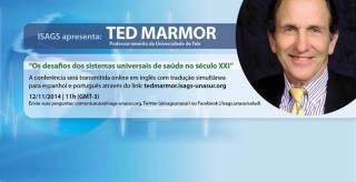 Ted Marmor falará no ISAGS sobre os desafios dos sistemas universais de saúde