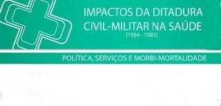 Impactos da ditadura civil-militar na saúde em debate na USP