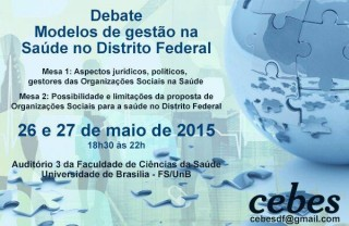 Núcleo Cebes DF discute modelo de gestão na saúde do Distrito Federal