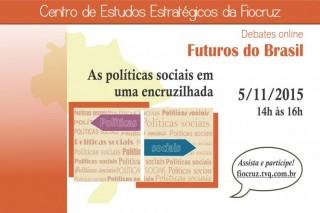 Percurso das políticas sociais no país é tema do segundo debate online da série Futuros do Brasil