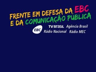 Em defesa da Empresa Brasil de Comunicação e da comunicação pública