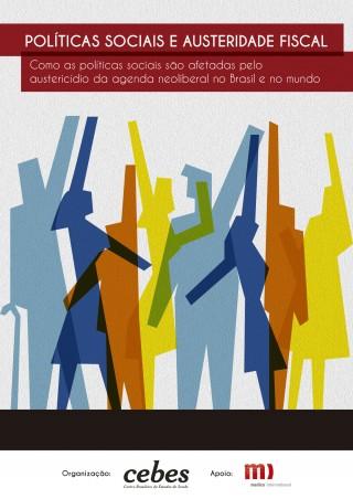 Política social e austeridade fiscal: Como as políticas sociais são afetadas pelo austericídio da agenda neoliberal no Brasil e no mundo