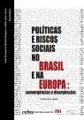 Políticas e riscos sociais no Brasil e na Europa – 2 Ed – Revisada e ampliada