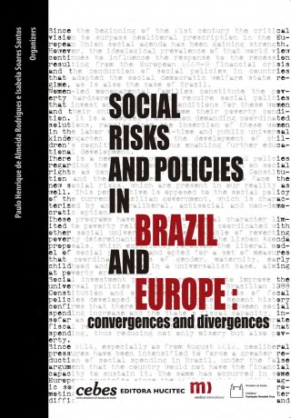 Social risks and policies in Brazil and Europe: and convergences and divergences