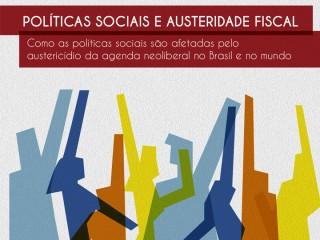 """""""Políticas Sociais e Austeridade Fiscal"""" terá mesa-redonda e sessão de lançamento no Abrascão 2018"""