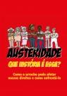 Austeridade: Que história é essa? Como o arrocho pode afetar os nossos direitos e como enfrentá-lo