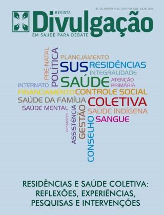 Residências e saúde coletiva: reflexões, experiências, pesquisas e intervenções