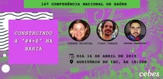 """Cebes promove debate em Salvador: construindo a """"8ª + 8"""" na Bahia"""