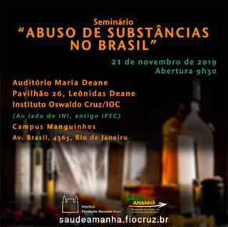 """Seminário """"Abuso de Substâncias no Brasil"""" na Fiocruz-RJ"""