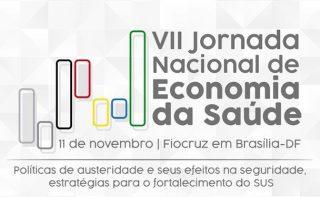 VII Jornada de Economia da Saúde dia 11 na Fiocruz-DF