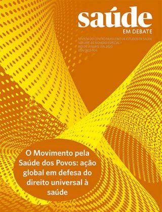 Saúde em Debate v. 44 n. Especial 1 - O Movimento pela Saúde dos Povos: ação global em defesa do direito universal à saúde