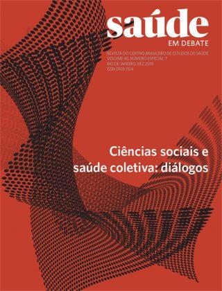 Saúde em Debate v. 43 n. Especial 7 - Ciências sociais e saúde coletiva: diálogos
