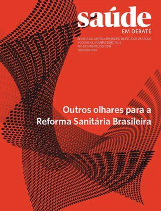 Saúde em Debate v. 43 n. Especial 8 – Outros olhares para a Reforma Sanitária Brasileira