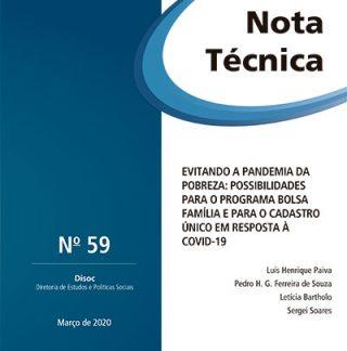 NT n° 59 do IPEA: Evitando a Pandemia da Pobreza: Possibilidades Para o Programa Bolsa Família e Para o Cadastro único em resposta à Covid-19