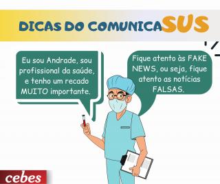 Andrade, do ComunicaSUS, tem dicas contra notícias falsas
