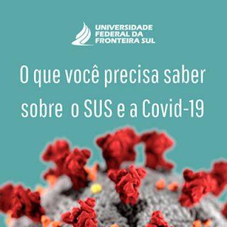 Informatiza UFFS: O Que Preciso Saber Sobre SUS e COVID-19