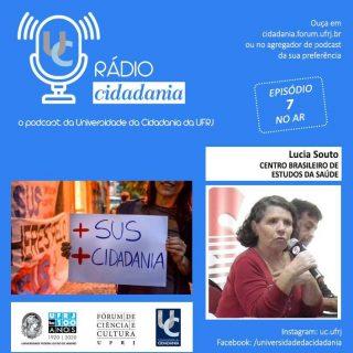 Lúcia Souto, presidenta do CEBES, fala à Radio Cidadania sobre a pandemia do coronavírus
