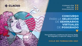 Clacso: Concurso para la selección de seminarios virtuales de posgrado
