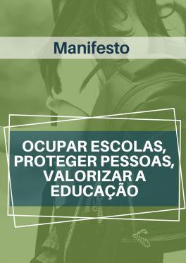 """Manifesto """"Ocupar escolas, proteger pessoas, valorizar a educação"""" é atualizado"""
