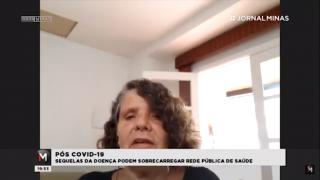 Lúcia Souto fala à Rede Minas sobre os efeitos das sequelas da covid-19 em pacientes e no SUS